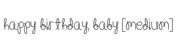 Happy Birthday Schriftart ~ Happy birthday baby bold regular schriftart herunterladen